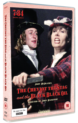 The Cheviot the Stag and the Black Black Oil DVD
